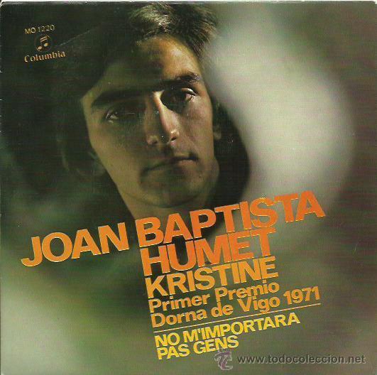 JOAN BAPTISTA SINGLE SELLO COLUMBIA AÑO 1972 (Música - Discos de Vinilo - EPs - Solistas Españoles de los 70 a la actualidad)