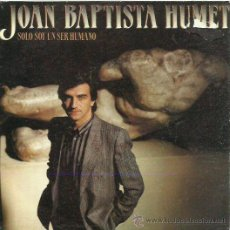 Discos de vinilo: JOEN BAPTISTA HUMERT SINGLE SELLO RCA AÑO 1984 CARA B ENTRAMOS EN ACUARIO. Lote 41247387