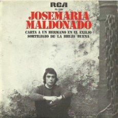 Discos de vinilo: JOSEMARIA MALDONADO SINGLE SELLO RCA AÑO 1977. Lote 41247601