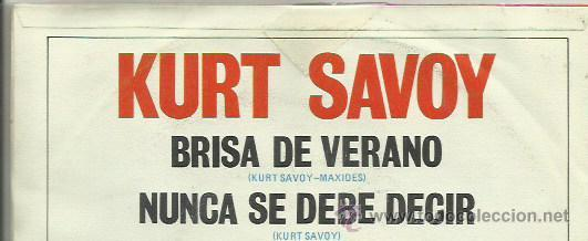 Discos de vinilo: KURT SAVOY SINGLE SELLO EUTERPE AÑO 1977 - Foto 2 - 41247629