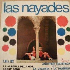 Discos de vinilo: LAS NAYADES LA ALEGRIA DEL AMOR ANOTHER YESTERDAY + 2 EP. Lote 41248261