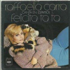 Discos de vinilo: RAFFAELLA CARRA SINGLE SELLO CBS AÑO 1976 CARA B EL GUERRILLERO. Lote 41248549