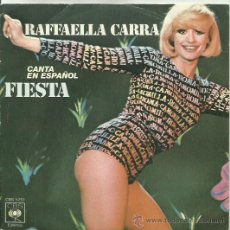 Discos de vinilo: RAFFAELLA CARRA SINGLE SELLO CBS AÑO 1977 CARA B SOÑANDO CON TIGO, CANTA EN ESPAÑOL . Lote 41248574