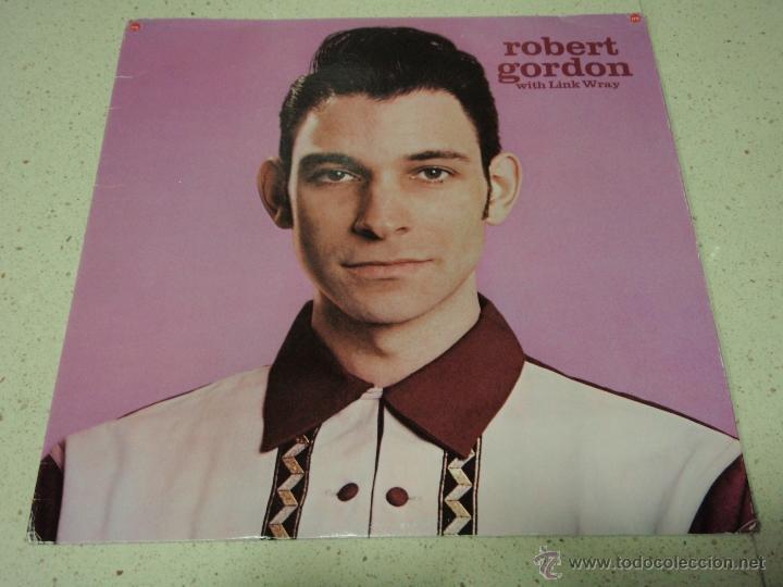 ROBERT GORDON - WITH LINK WRAY USA 1977 PRIVATE STOCK (Música - Discos - LP Vinilo - Pop - Rock - Internacional de los 70)