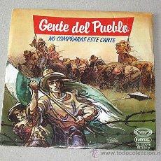 Discos de vinilo: GENTE DEL PUEBLO. SINGLE. 1979. NO COMPRARÁS ESTE CANTE.. Lote 54778516