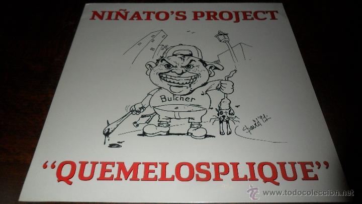 NIÑATO´S PROJECT - QUEMELOSPLIQUE - MAXISINGLE 1991 (Música - Discos de Vinilo - Maxi Singles - Grupos Españoles de los 90 a la actualidad)