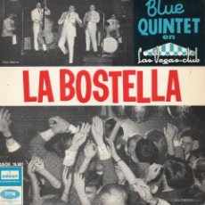 Discos de vinilo: BLUE QUINTET, EP, ME LLAMAN LA BOSTELLA + 3, AÑO 1965. Lote 41282815