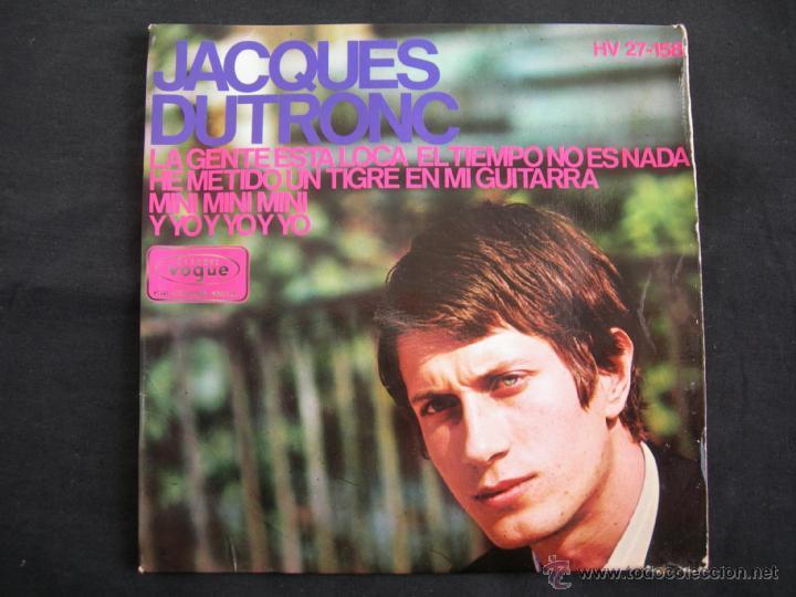 JACQUES DUTRONC // LA GENTE ESTA LOCA EL TIEMPO NO ES NADA + 3 (Música - Discos de Vinilo - EPs - Canción Francesa e Italiana)
