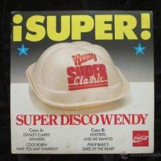 Discos de vinilo: SUPER DISCO WENDY,COCA-COLA, VARIOS ARTISTAS, VER FOTO.. Lote 41311452