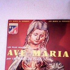 Discos de vinilo: ANTIGUO DISCO,AVE MARIA DE SCHUBERT,AVE MARIA DE GOUNOD PAR LES GOSSES DE PARIS.. Lote 41312277