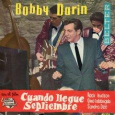 Discos de vinilo: B.S.O. CUANDO LLEGUE SEPTIEMBRE - BOBBY DARIN, EP, CUANDO LLEGUE SEPTIEMBRE + 3, AÑO 1962. Lote 41319146