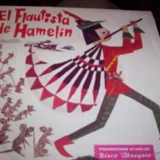 Discos de vinilo: EL FLAUTISTA DE HAMELIN - DISCO OBSEQUIO STARLUX. Lote 41319506