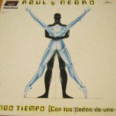 Discos de vinilo: AZUL Y NEGRO - NO TENGO TIEMPO / CON LOS DEDOS DE UNA MANO - MX - MERCURY 1983 SPAIN. Lote 41257992