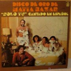 Disques de vinyle: MATIA BAZAR - DISCO DE ORO DE.. HISPAVOX - 1978. Lote 41325693