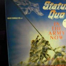 UXV STATUS QUO - MAXI SINGLE - IN THE ARMY NOW - EDITADO EN ESPAÑA 1986 - MILITARY MIX CLASSIC ROCK