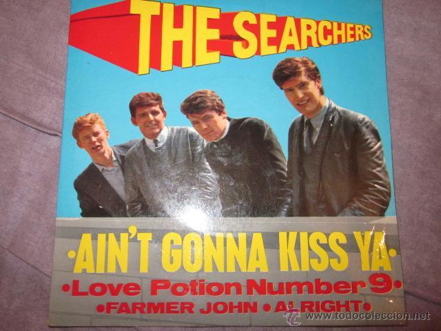 THE SEARCHERS - AIN'T GONNA KISS YA - EP - PYE NEP 24177. (Música - Discos de Vinilo - EPs - Pop - Rock Extranjero de los 50 y 60)