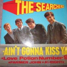 Discos de vinilo: THE SEARCHERS - AIN'T GONNA KISS YA - EP - PYE NEP 24177.. Lote 41347970