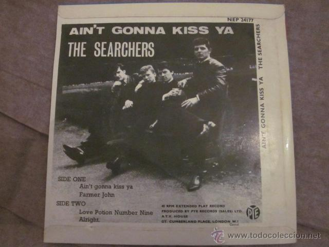 Discos de vinilo: THE SEARCHERS - AIN'T GONNA KISS YA - EP - PYE NEP 24177. - Foto 2 - 41347970