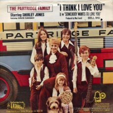 Discos de vinilo: THE PARTRIDGE FAMILY / I THINK I LOVE YOU / SOMEBODY WANTS TO LOVE YOU (SINGLE USA). Lote 41354631