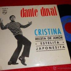 Discos de vinilo: DANTE DUVAL CRISTINA/RECETA DE AMOR/ESTELITA/JAPONESITA EP 1965 PHILIPS EDICION ESPAÑOLA PERU. Lote 41392446