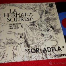 Discos de vinilo: HERMANA SONRISA SOR ADELA/YO QUISIERA +2 EP 1964 PHILIPS ESPAÑA SPAIN SOEUR SOURIRE. Lote 41392526