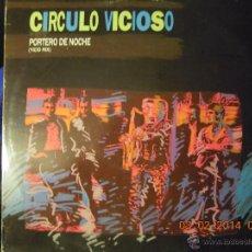 Discos de vinilo: UXV CIRCULO VICIOSO 1986 MAXISINGLE PROMOCIONAL PORTERO DE NOCHE VICIO MIX ROCK POP ANDALUZ. Lote 41393381