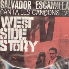 Discos de vinilo: SALVADOR ESCAMILLA. WEST SIDE STORY. EDIGSA 1962. EP. Lote 41393881