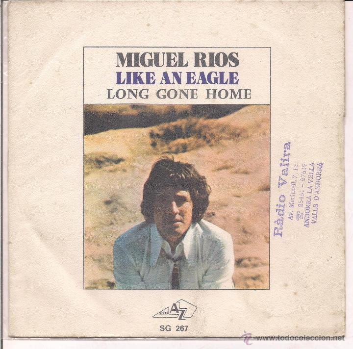 MIGUEL RIOS LIKE AN EAGLES. DISC AZ EDICION FRANCESA (Música - Discos - Singles Vinilo - Cantautores Españoles)
