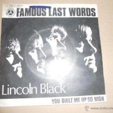 Discos de vinilo: LINCOLM BLACK (SN) FAMOUS LAST WORDS AÑO 1970. Lote 41399131