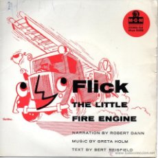 Discos de vinilo: MUY RARO Y ANTIGUO EP: FLICK THE LITTLE FIRE ENGINE - ROBERT DANN - GRETA HOLM - BERT REISFIELD. Lote 41416671