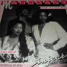 Discos de vinilo: MAHOGANY - NOW IT'S THE MUSIC / CALL ME, CALL ME UP. Lote 41424763