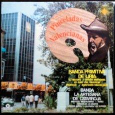 Discos de vinilo: BANDA PRIMITIVA DE LIRIA, BANDA ARTESANA DE CATARROJA - PINCELADAS VALENCIANAS - LP. Lote 41426768