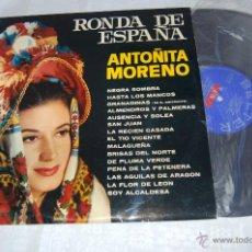 Discos de vinilo: ANTOÑITA MORENO RONDA DE ESPAÑA. Lote 41434899