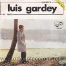 Discos de vinilo: LUIS GARDEY AL LADO/QUISIERA (ZAFIRO 1966). Lote 41440693