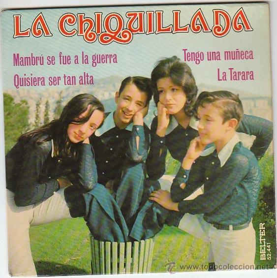 LA CHIQUILLADA, MAMBRÚ SE FUÉ A LA GUERRA Y OTRAS, EDITADO POR BELTER EN 1973 (Música - Discos de Vinilo - EPs - Música Infantil)