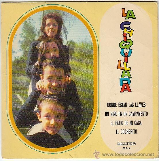 LA CHIQUILLADA, DONDE ESTAN LAS LLAVES /EL PATIO DE MI CASA... BELTER 1973 (Música - Discos de Vinilo - EPs - Música Infantil)