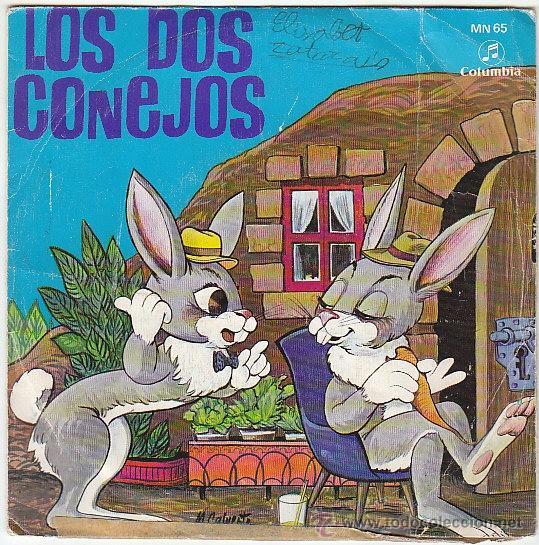 CUENTOS INFANTILES: LOS DOS CONEJOS. SINGLE DEL SELLO COLUMBIA DEL AÑO 1969 (Música - Discos de Vinilo - Maxi Singles - Música Infantil)