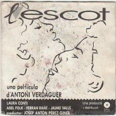 Discos de vinilo: L'ESCOT, MUSICA DE LA PELICULA DE ANTONI VERDAGUER, PICAP DEL AÑO 1.986. Lote 41441740