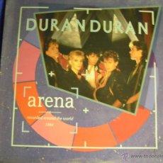 Discos de vinilo: UXV DURAN DURAN 1984 LP ARENA / DOBLE PORTADA EMI 066 26 0308 1 LETRA CANCIONES DOBLE ENCARTE. Lote 41454263