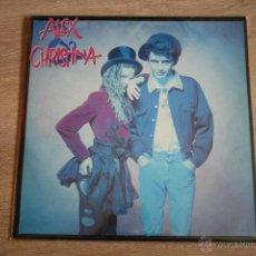 Discos de vinilo: ALEX & CHRISTINA, ( CHAS Y APAREZCO ), WEA, 88, LP. Lote 41459106