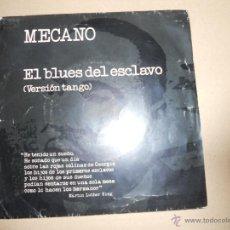 Discos de vinilo: MECANO (SN) EL BLUES DEL ESCLAVO (VERSION TANGO) AÑO 1989. Lote 210128007