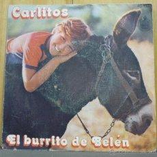 Discos de vinilo: CARLITOS - EL BURRITO DE BELÉN / ENSÉÑAME A CANTAR - SINGLE HISPAVOX 1977 - MI. Lote 41466309