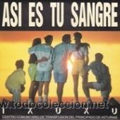 IXUXU ASÍ ES TU SANGRE (ARREBATO 1991) (Música - Discos - Singles Vinilo - Grupos Españoles de los 90 a la actualidad)