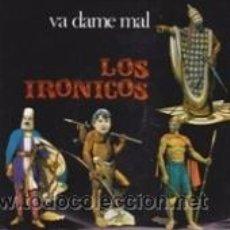 Discos de vinilo: LOS IRONICOS VA DAME MAL (CUÉLEBRE 1988). Lote 41467241