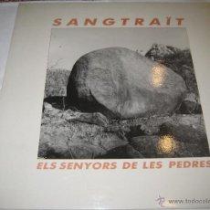 Discos de vinilo: SANGTRAÏT - ROCK CATALA - LP - ELS SENYORS DE LES PEDRES - 1988 - PICAP. Lote 41469375