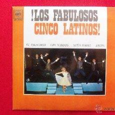 Discos de vinilo: LOS FABULOSOS CINCO LATINOS - DISCO MUY RARO. Lote 41470372