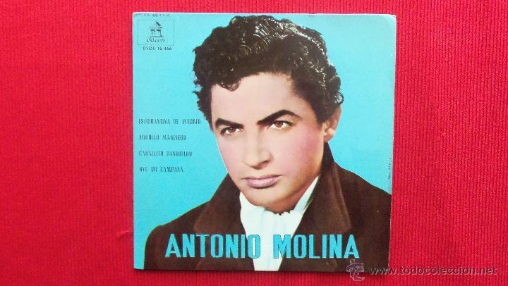 ANTONIO MOLINA (Música - Discos de Vinilo - EPs - Flamenco, Canción española y Cuplé)