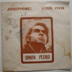 Discos de vinilo: SIMON PEDRO - JOSEPHINE!+1 AUDIO VIDEO RAFAEL FERRO. Lote 41473160