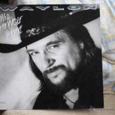Discos de vinilo: WAYLON, WILL THE WOLF SURVIVE, MCA RECORDS, 86, SPAIN, LP. Lote 41475875