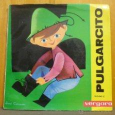 Discos de vinilo: CUENTOS INFANTILES - PULGARCITO - SINGLE CON CUENTO INCLUIDO - VERGARA 1963 - MI. Lote 41476212